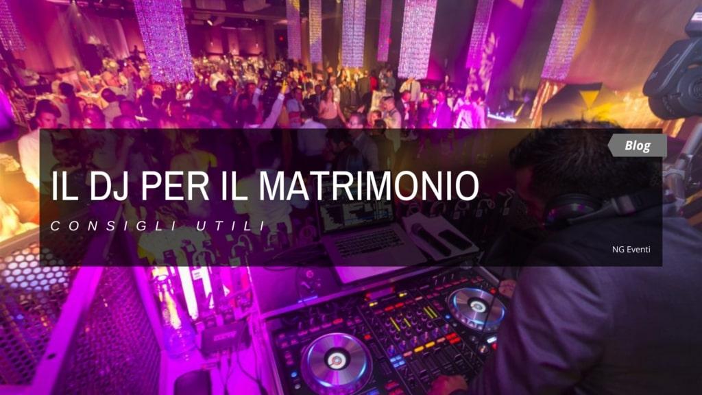 IL DJ PER IL MATRIMONIO